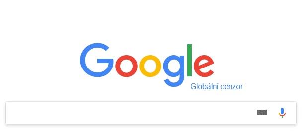 """Google chystá brutální cenzuru. Bude mazat a blokovat obsah, který uzná za """"lživý"""". A máme to přededveřmi"""