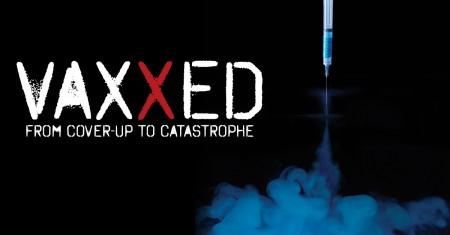 VAXXED – Nejnebezpečnější dokumentární film v dějinách lékařství (CZ titulky)